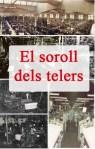 El_soroll_dels_telers copia copia