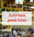 Activitats paral·leles